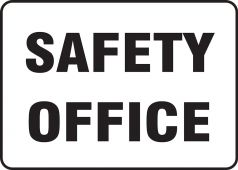 - Contractor Preferred Corrugated Plastic Signs: Safety Office