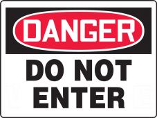 - Contractor Preferred OSHA Danger Corrugated Plastic Signs: Do Not Enter