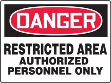 - Contractor Preferred OSHA Danger Corrugated Plastic Signs: Restricted Area - Authorized Personnel Only