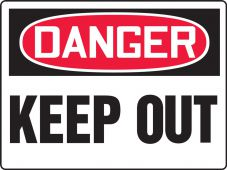 - Contractor Preferred OSHA Danger Corrugated Plastic Signs: Keep Out
