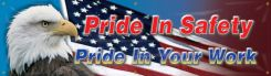 - Construction Express Safety Banners: Pride In Safety Pride In Your Work