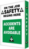 - Visual Edge™ Motivational Graphic Style Sign: On The Job Safety Begins Here - Accidents Are Avoidable