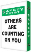 - Visual Edge™ Graphic Sign: Safety First Others Are Counting On You