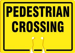 - Cone Top Warning Sign: Pedestrian Crossing