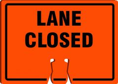 - Cone Top Warning Sign: Lane Closed