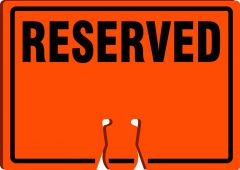 - Cone Top Warning Parking Sign: Reserved