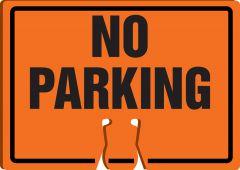- Cone Top Warning Sign: No Parking
