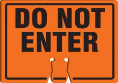 - Cone Top Warning Sign: Do Not Enter