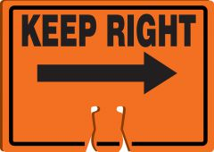 - Cone Top Warning Sign: Keep Right