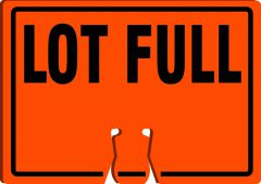 - Cone Top Warning Sign: Lot Full