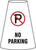 - Caution Cone Cuff™ Sleeve: No Parking