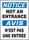 - Bilingual OSHA Safety Sign: Not An Entrance
