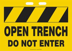 - Rope Sign: Open Trench - Do Not Enter