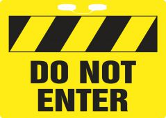 - Rope Sign: Do Not Enter