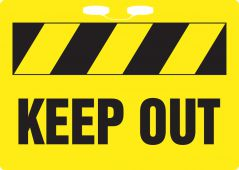 - Rope Signs: Keep Out