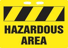 - Rope Signs: Hazardous Area