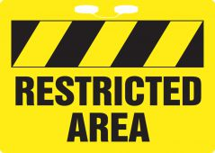- Rope Sign: Restricted Area