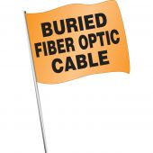 - Pre-Printed Marking Flags: Buried Fiber Optic Cable