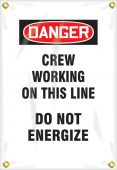 - OSHA Danger Utility Pole Wrap: Crew Working On This Line - Do Not Energize