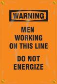- OSHA Warning Utility Pole Wrap: Men Working On This Line - Do Not Energize