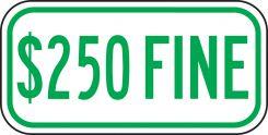 - Supplemental Sign: $250 Fine