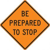 - Roll-Up Construction Sign: Be Prepared To Stop