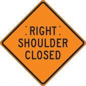 - Roll-Up Construction Sign: Right Shoulder Closed