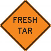 - Roll-Up Construction Sign: Fresh Tar