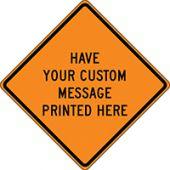 - Custom Roll-Up Construction Sign