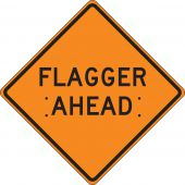 - Roll-Up Construction Sign: Flagger Ahead