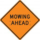 - Roll-Up Construction Sign: Mowing Ahead
