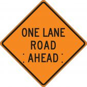 - Roll-Up Construction Sign: One Lane Road Ahead