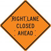 - Roll-Up Construction Sign: Right Lane Closed Ahead
