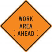 - Roll-Up Construction Sign: Work Area Ahead