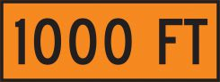 - Roll-Up Construction Sign Overlay: 1000 FT
