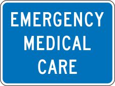 - Emergency Medical Care