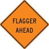 - Safety Sign: Flagger Ahead