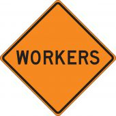 - Rigid Construction Sign: Workers