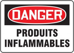 - BILINGUAL FRENCH SIGN – FLAMMABLE