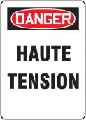 - French OSHA Danger Safety Sign: Haute Tension