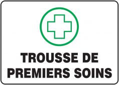 - BILINGUAL FRENCH SIGN – FIRST AID KIT