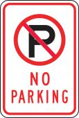 - Parking Sign: No Parking (With Symbol)