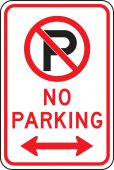- Parking Sign: No Parking (Symbol with Arrows)