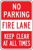 - No Parking Traffic Sign: Fire Lane - Keep Clear At All Times