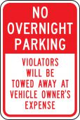 - Traffic Sign: No Overnight Parking Violators Will Be Towed Away At Vehicle Owner's Expense