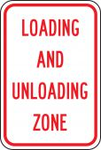- Traffic Sign: Loading And Unloading Zone