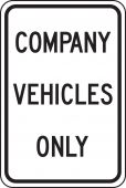 - Traffic Sign: Company Vehicles Only