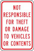 - Traffic Sign: Not Responsible For Theft Or Damage To Vehicles Or Contents