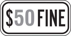 - Traffic Sign (Dollar Amount) Fine