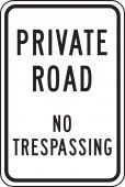 - Private Road Traffic Sign: No Trespassing